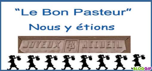 LE BON PASTEUR. NOTRE ENFANCE.                                                          Index du Forum