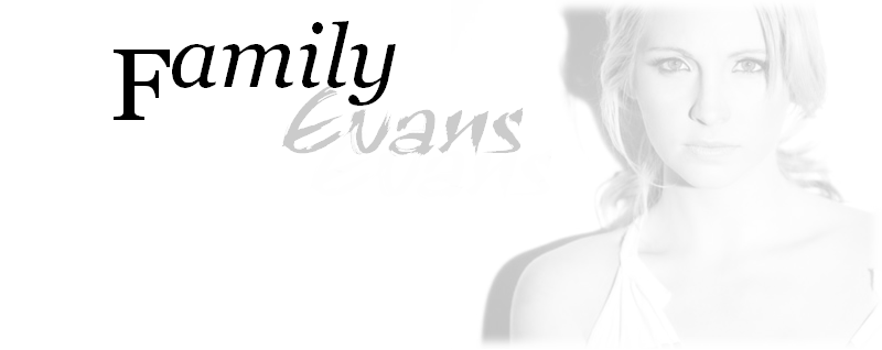 Evans-family ♥ Index du Forum