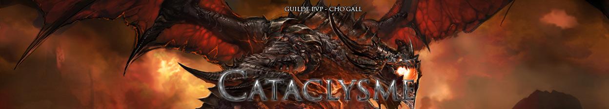 Guilde Cataclysme Index du Forum