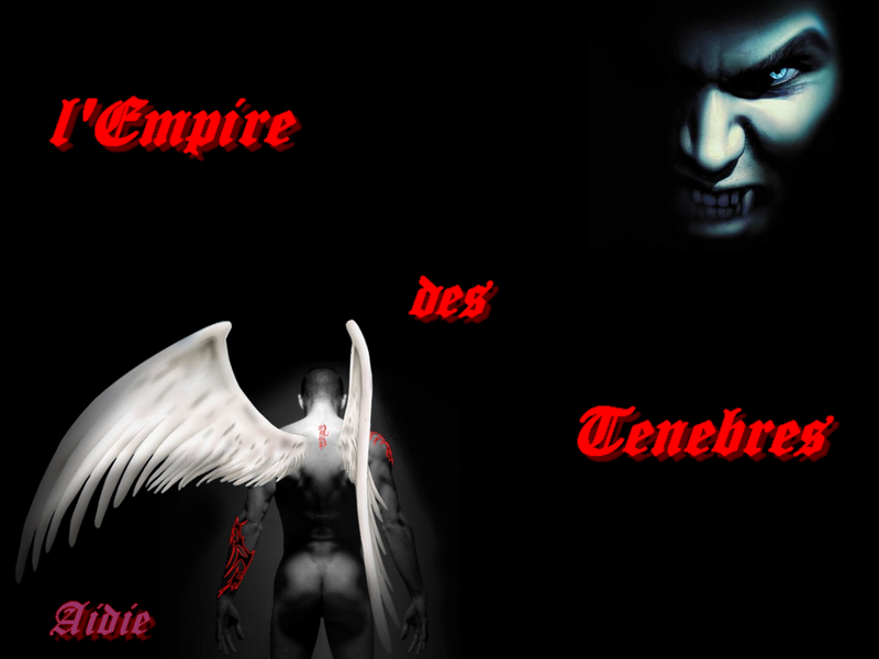 L'empire des Tenebres Index du Forum
