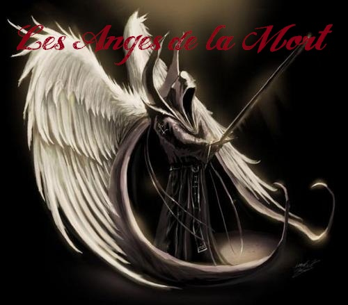 Les Anges De La Mort Index du Forum