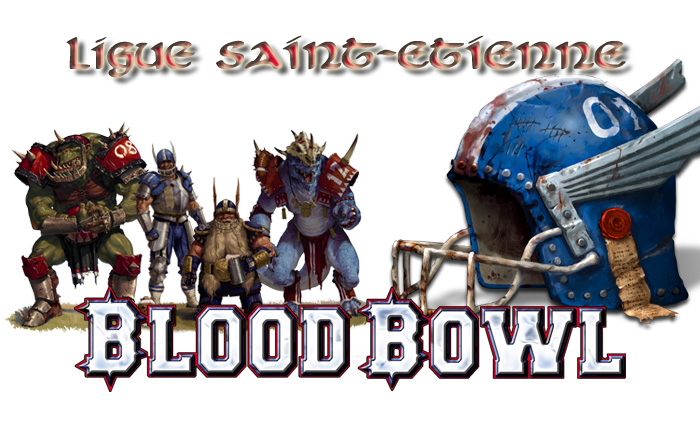 ligue blood bowl saint-etienne Index du Forum
