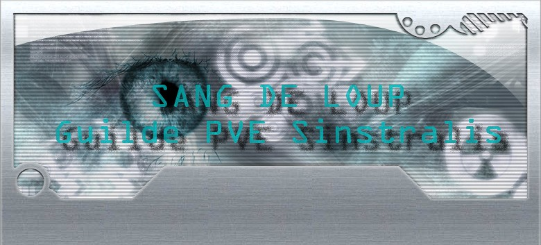 "guilde ""sang de loup"" PVE sinstralis Index du Forum"
