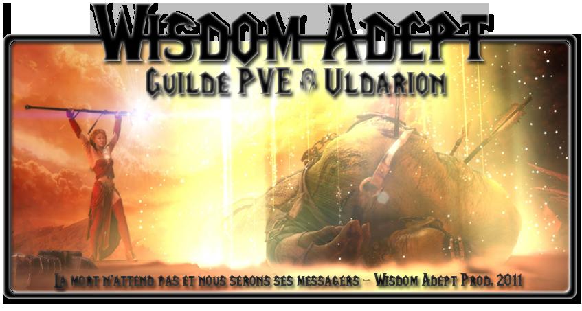 Guilde Wisdom Adept Index du Forum