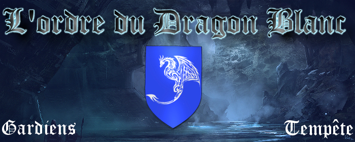 l'ordre du dragon blanc Index du Forum
