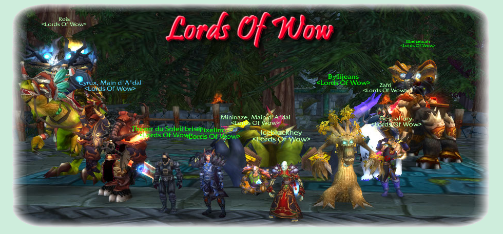 lords of wow Index du Forum