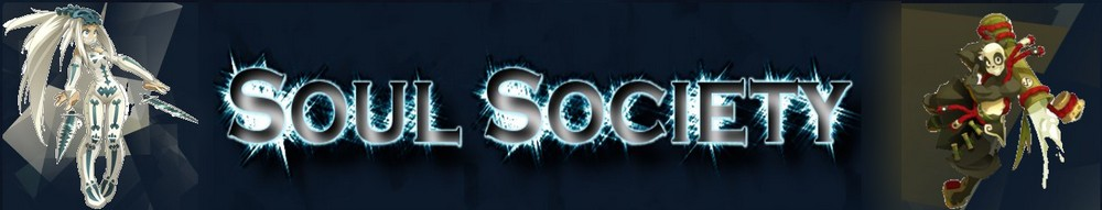 La Soul Society t'ouvre ses portes... Index du Forum