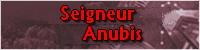 Seigneur Anubis