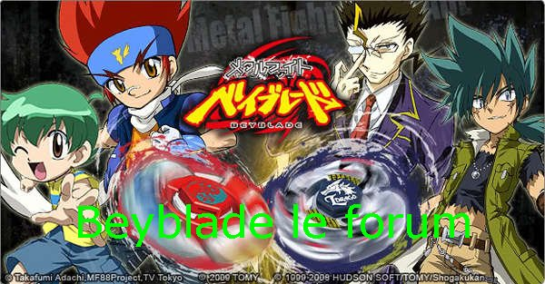 beyblade le forum  Index du Forum