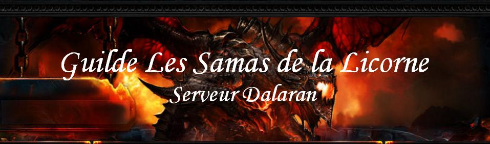 Guilde Les Samas de la Licorne Index du Forum