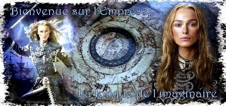 L' Empress, la jonque de l'imaginaire Index du Forum