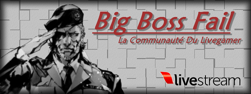 Big Boss Fail Index du Forum