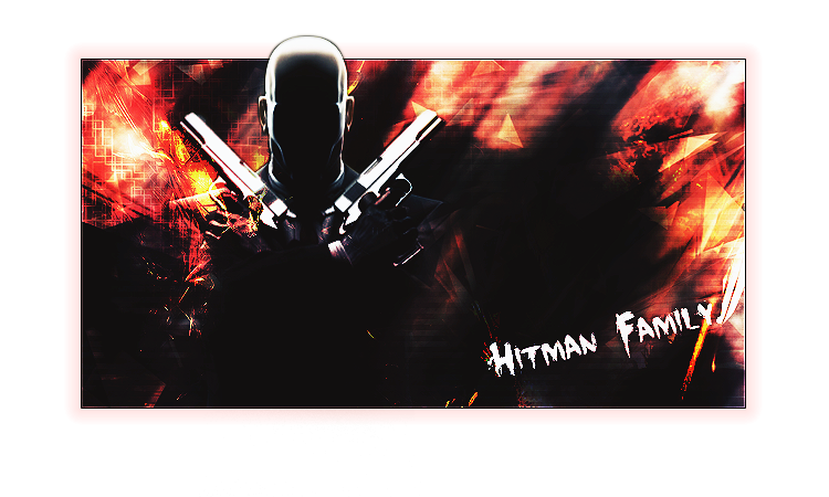 ★Hitman Family★ Index du Forum