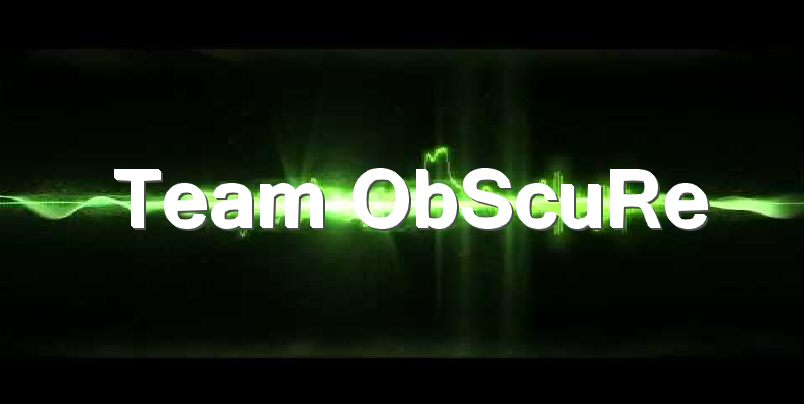 Team ObSCuRe Index du Forum