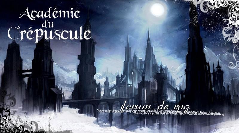 l'académie du crépuscule Index du Forum