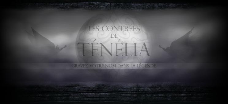 Les contrées de Ténélia Index du Forum