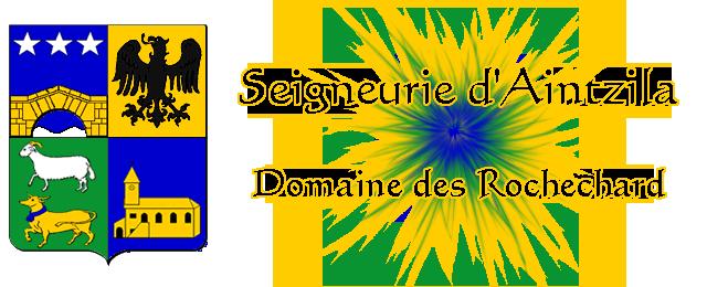 Seigneurie d'Aincille, demeure des Rochechard Index du Forum