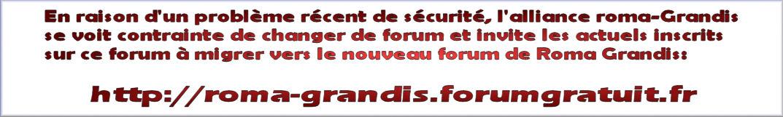 ROMA GRANDIS EST IMPERARE ORBI UNIVERSO Index du Forum