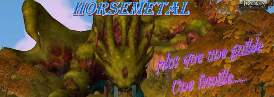 guilde horsmetal dragonica Index du Forum