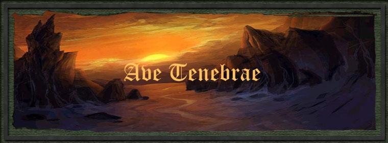Ave Tenebrae Index du Forum