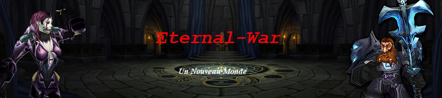 Eternal-War  Index du Forum