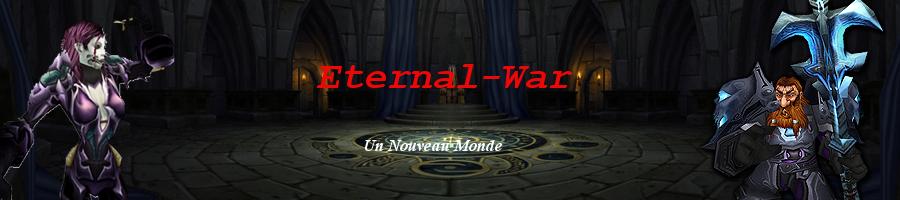 Eternal-War  Index du Forum