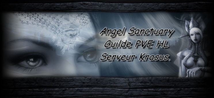 Angel Sanctuary guilde PVE HL Index du Forum