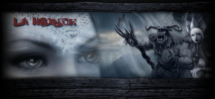 La Horde [HC²] Index du Forum