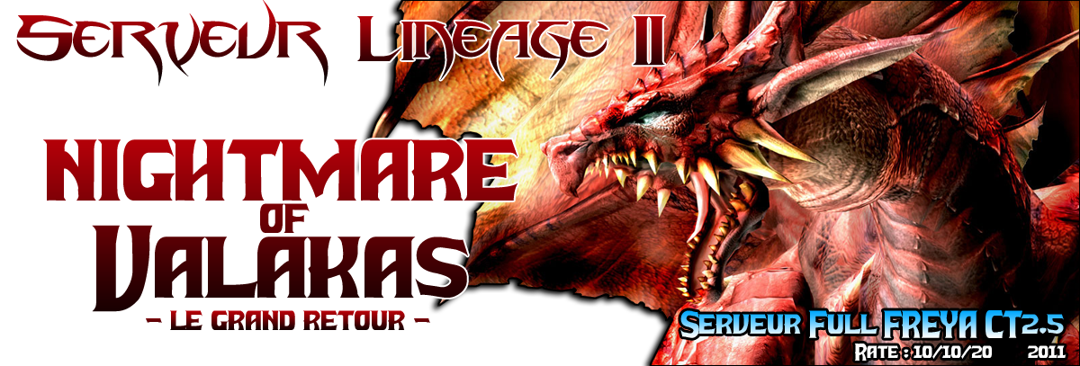 Nightmare of Valakas Index du Forum