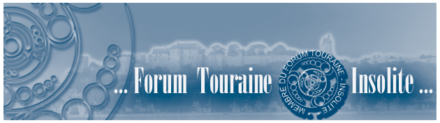 Touraine Insolite Index du Forum