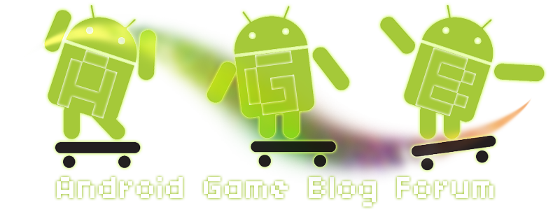 Android Game Blog !  Index du Forum