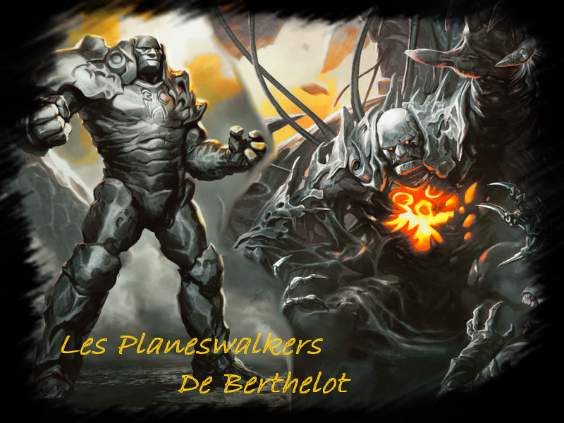 les planeswalkers de berthelot Index du Forum