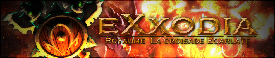 exxodia - guilde wow Index du Forum