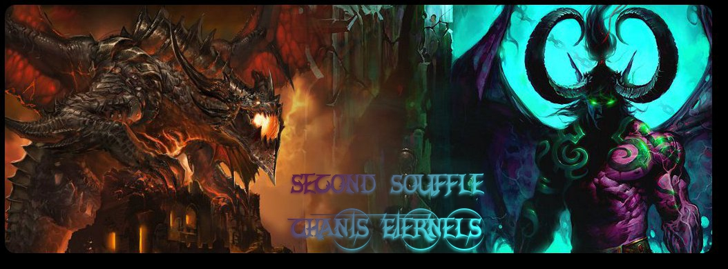 Second Souffle sur le royaume Chants Eternels Index du Forum