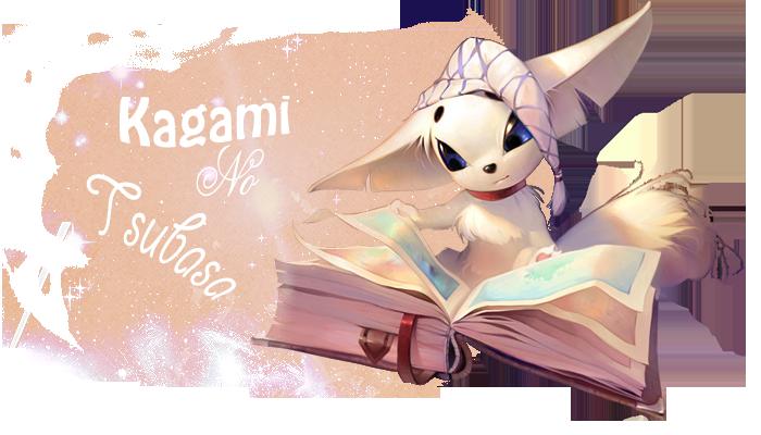 kagami no tsubasa Index du Forum