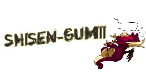 shisen-gumii Index du Forum