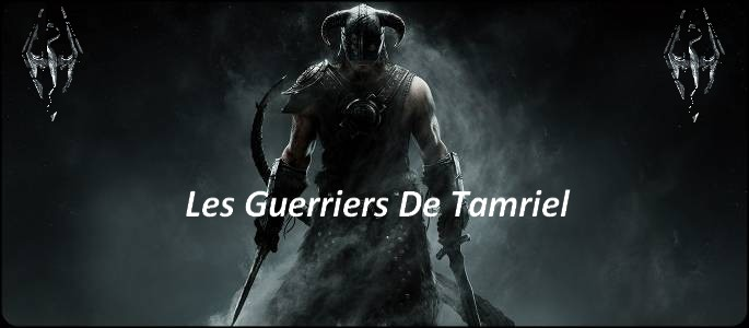 - Les Guerriers De Tamriel - Index du Forum
