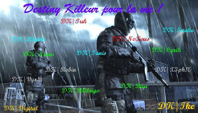 Bienvenue  chez les Destiny Killeur Index du Forum