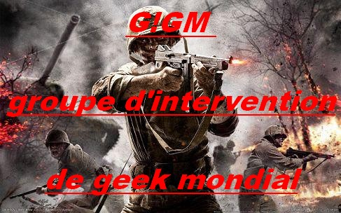 groupe d'intervention de geek mondial Index du Forum