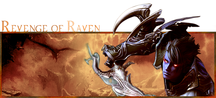Revenge of Raven - Forum de Légion d'Aion / Urtem Index du Forum