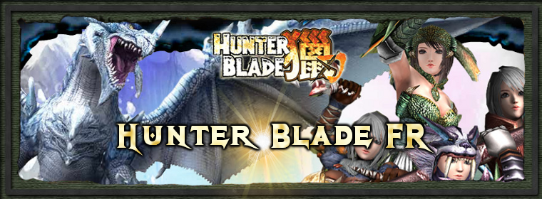 Hunter Blade FR Index du Forum