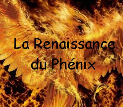 Renaissance du Phénix Index du Forum