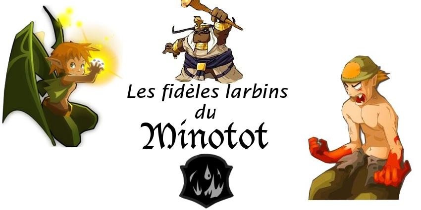 Les fidèles larbins du Minotot Index du Forum