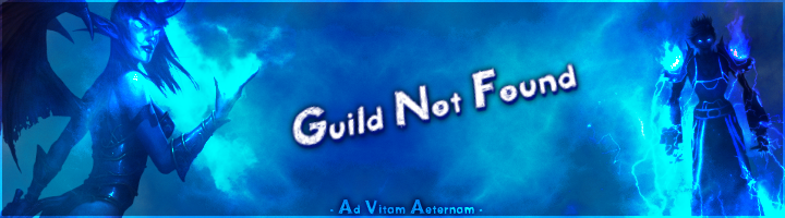 Guild Not Found Forum Index