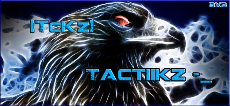 TacTiiKz-_ Index du Forum