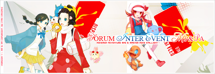 Event - Master Poké - Pokémon Adventure Index du Forum