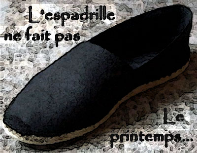L'espadrille ne fait pas le printemps Index du Forum