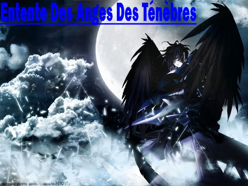 entente-des-anges-des-ténèbres Index du Forum