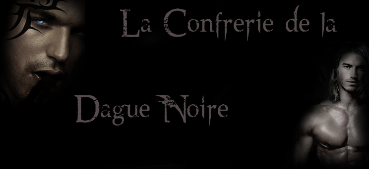 la confrérie de la dague noire Forum Index