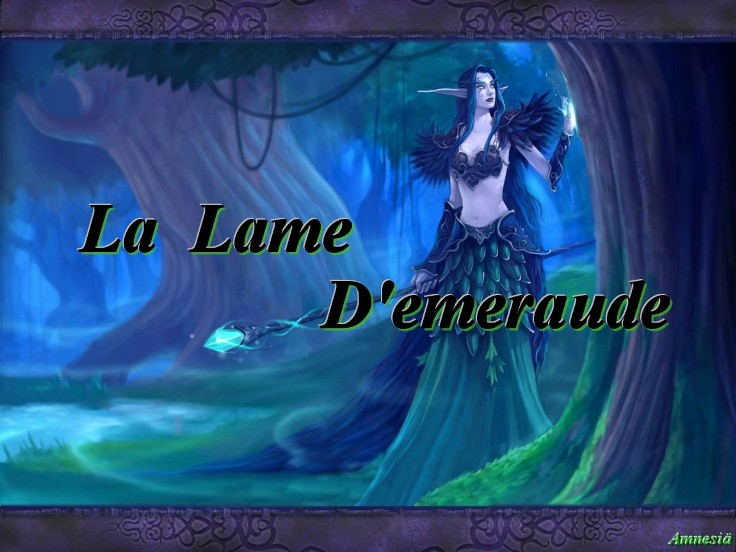La Lame d emeraude Index du Forum
